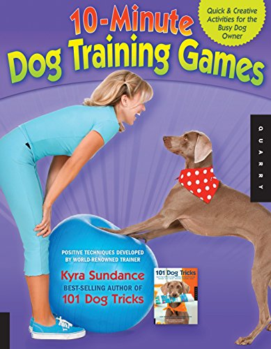 10-Minute-Dog-Training-Games-Quick-and-Creative-Activities-for-the-Busy-Dog-Owner-0